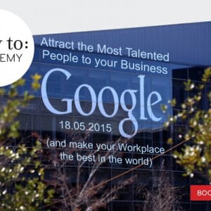 Hiring People the Google Way – (A 'How To: Academy' Event) by Charlotte