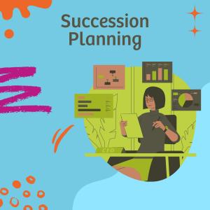 Succession Planning For Graduates